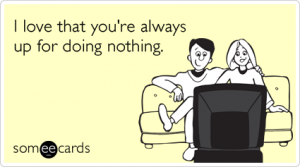 love-relationship-date-relax-tv-thinking-of-you-ecards-someecards