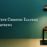 Looking for Candidates to Interview for Book on Chronic Illness: Next Three